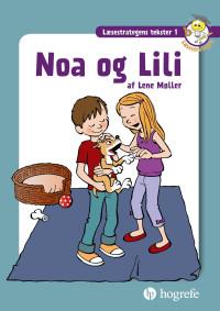 Læsestrategens tekster 1: Noa og Lili