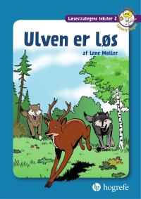 Læsestrategens tekster 2: Ulven er løs