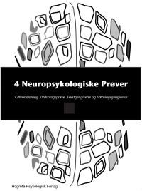 4 neuropsykologiske prøver