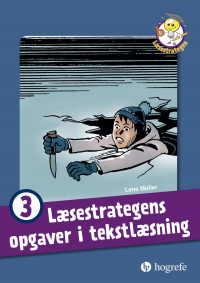 Læsestrategens opgaver i tekstlæsning 3