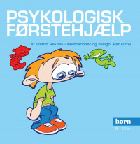 Psykologisk Førstehjælp til børn - Kognitiv terapi i en boks