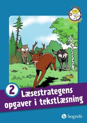 Læsestrategens opgaver i tekstlæsning 2