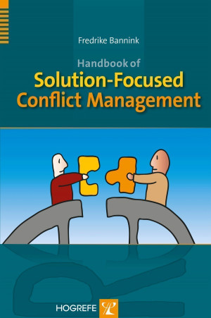 Handbook of Solution-Focused Conflict Management