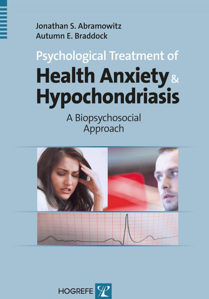 Psychological Treatment of Health Anxiety and Hypochondriasis