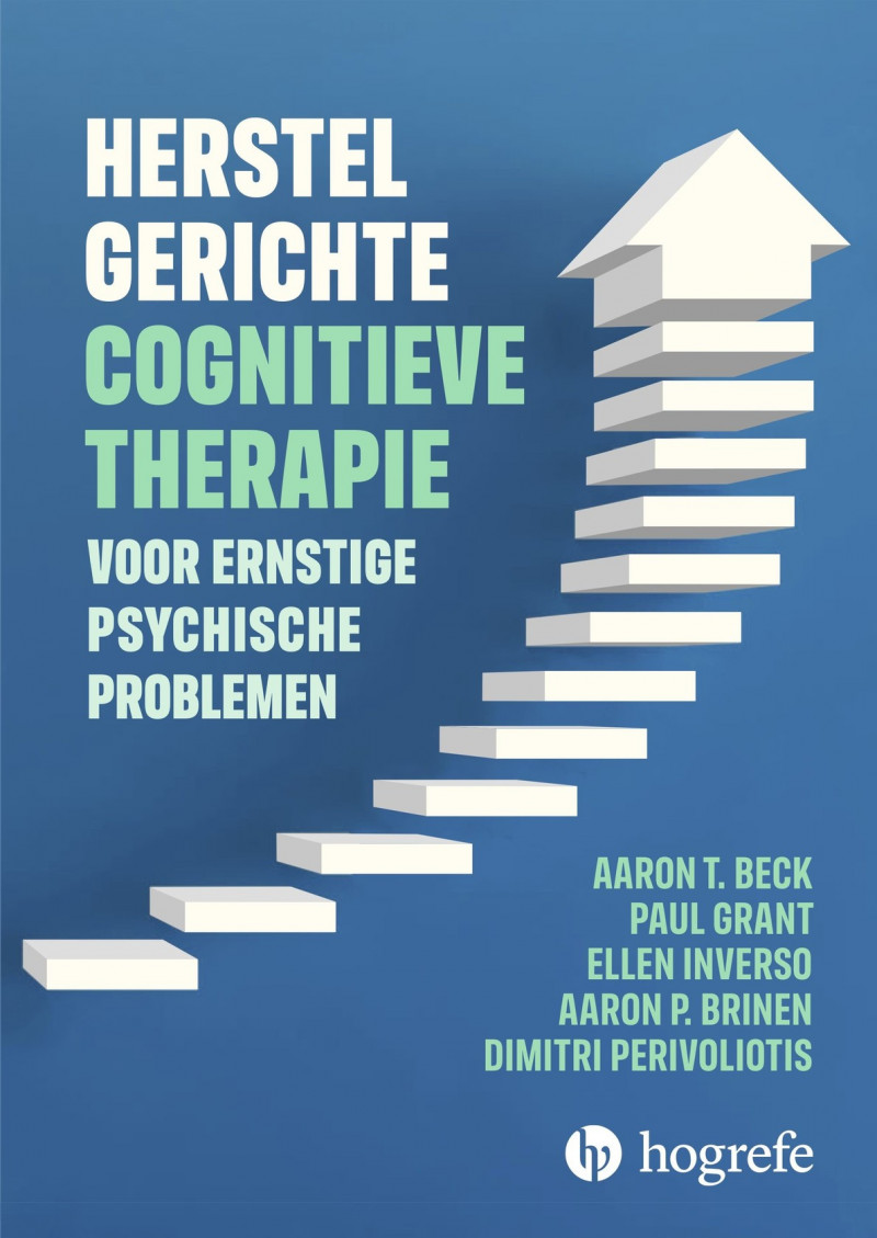 Herstelgerichte cognitieve therapie voor ernstige psychische problemen