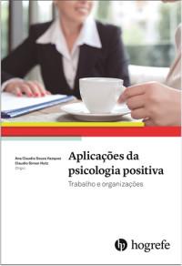 Aplicações da psicologia positiva