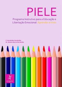 """Programa Instrutivo para a Educação e Libertação Emocional """"Aprender a viver"""""""