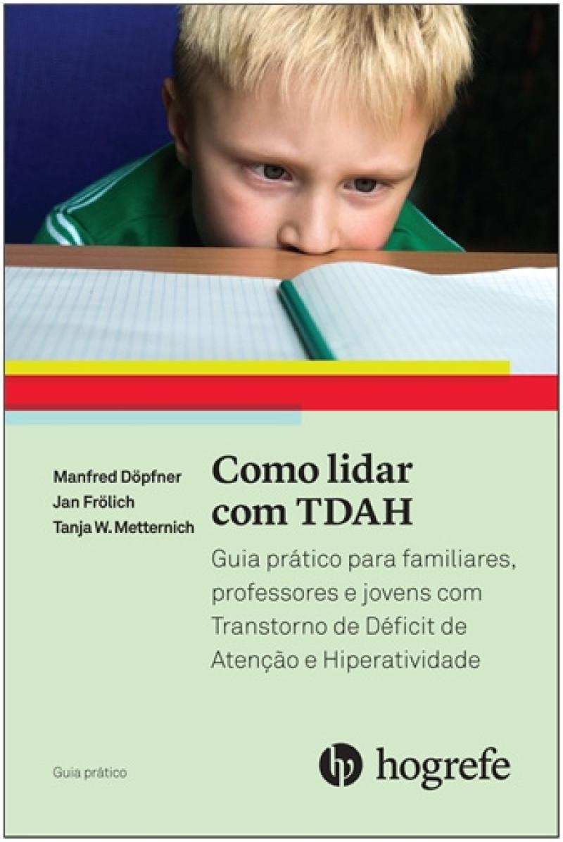 Como lidar com TDAH