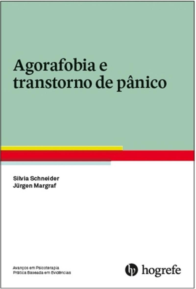 Agorafobia e transtorno de pânico