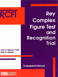 Rey Complex Figure Test and Recognition Trial