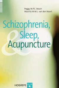 Schizophrenia, Sleep, and Acupuncture