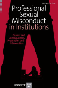 Professional Sexual Misconduct in Institutions
