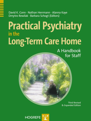 Practical Psychiatry in the Long-Term Care Home