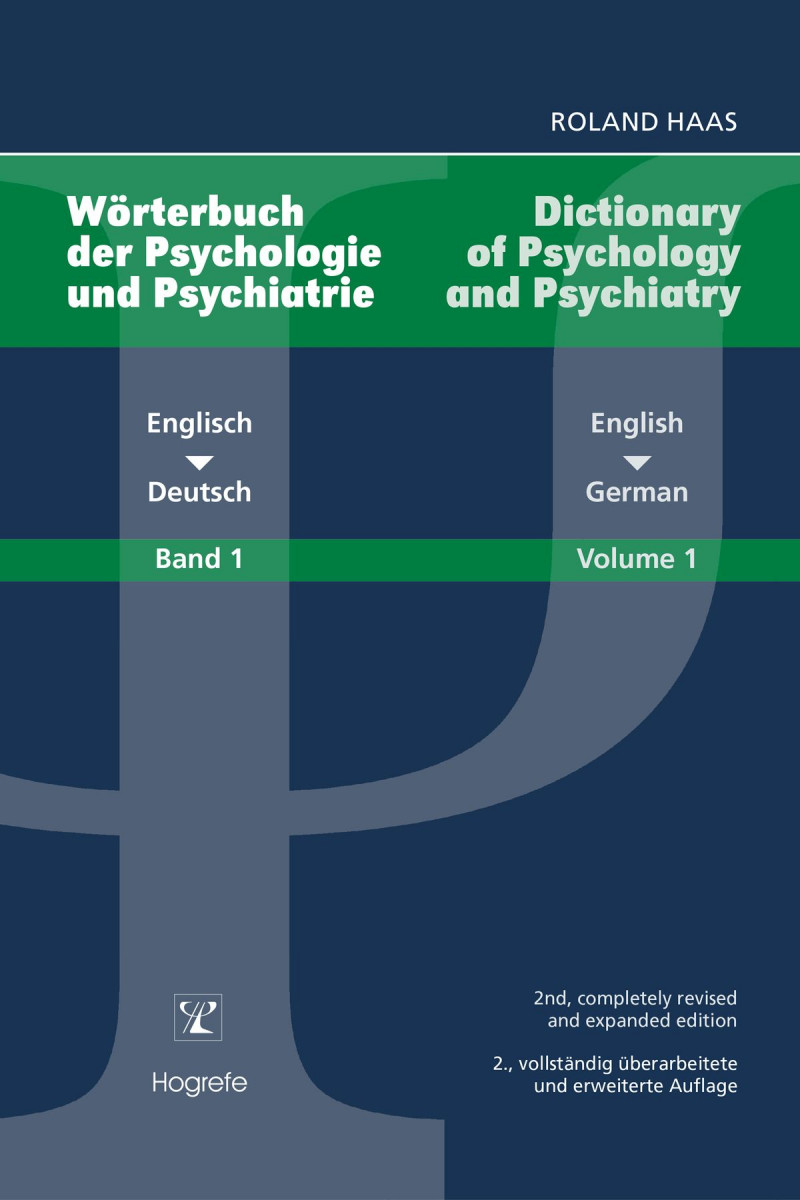 Wörterbuch der Psychologie und Psychiatrie - Dictionary of Psychology and Psychiatry